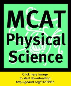 MCAT Physical Sciences Quiz, iphone, ipad, ipod touch, itouch, itunes, appstore, torrent, downloads, rapidshare, megaupload, fileserve