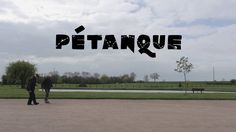 Petanque on Vimeo