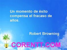 Frases de exito desde nuestro blog de superacion personal http://blog.corentt.com/frases-de-metas/, http://blog.corentt.com/ y nuestro sitio http://corentt.com/