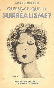 'Qu�est-ce que le surréalisme?' (1934) publication by Andre Breton