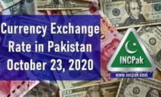 The post Currency Exchange Rate in Pakistan Today [23 October 2020] appeared first on INCPak. This is a list of currency exchange rate in Pakistan for 23 October 2020 including USD to PKR, EUR to PKR, GBP to PKR, SAR to PKR, AED to PKR and more. Currency Exchange Rates in Pakistan Today [23 October 2020]. The following table contains currency rate in Pakistan for 23 October 2020. Please note that these rates including … The post Currency Exchange Rate in Pakistan Today