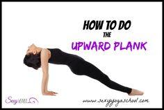 ♥ Purvottanasana (Upward Plank) Step-by-Step ♥