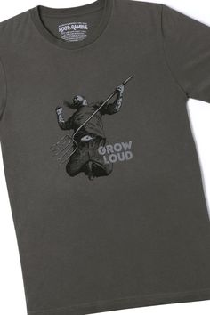 GROW LOUD T-SHIRT