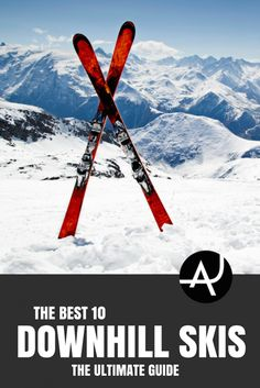 0fd01b2086ea0 Best Downhill Skis of 2019
