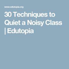 30 Techniques to Quiet a Noisy Class School Social Work, High School Classroom, Classroom Behavior, Music Classroom, Teaching Strategies, Teaching Tips, Behaviour Management, Classroom Management, Class Management