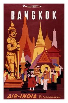 Air India International classic travel destination poster for Bangkok, Thailand Old Posters, Retro Poster, Poster S, Vintage Travel Posters, Vintage Postcards, Poster City, Collage Vintage, Poster Colour, Air India