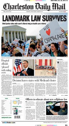 The Supreme Court's decision upholding the president's landmark health care reform law dominates Friday's page one and includes local and state reaction. The new statewide cellphone use law begins Sunday. The accent story covers state troopers' efforts to educate the public.