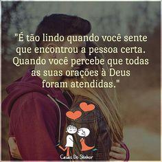 """""""É tão lindo quando você sente que encontrou a pessoa certa. Quando você percebe…"""