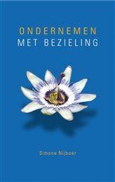 Ondernemen met bezieling http://www.bruna.nl/boeken/ondernemen-met-bezieling-9789025901660