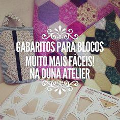 Porque adoramos facilitar à vida das artistas! Gabaritos de bloco em promoção no site da duna: dunaatelier.com.br #patchwork #quilt #moldes #tecido