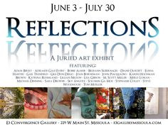 Reflections:+Juried+Art+Exhibit+at+E3+Convergence,+Missoula,+Mont.+June+3