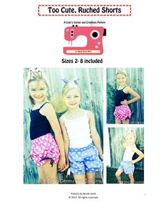 Too Cute Ruched Shorts PDF Pattern Sizes 2 to 8 by Cole's Corner and Creations via lilblueboo.com