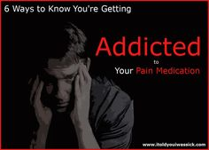 Are you addicted to your chronic pain medication? If so, you're not alone. There is a difference between dependence and addiction. Learn the signs to help yourself.