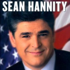 Sean Hannity is a television host, author, and conservative political commentator. He is the host of The Sean Hannity Show, a nationally syndicated talk radio show that airs throughout the United States on Premiere Radio Networks. One America News, Sean Hannity, Let Freedom Ring, Conservative Politics, God Bless America, That Way, Good Books, Liberty, Tv Shows