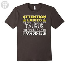 Mens Attention Ladies My Wife Is A Crazy Taurus Funny T-Shirt Small Asphalt - Funny shirts (*Amazon Partner-Link)