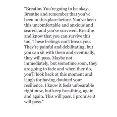 Breathe... You're going to be okay ..*