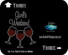 Rhinestone Bling Iron-on T-shirt Transfer Girls Weekend - GNO - Girls Night 8de97607ecf6