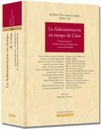 La administración en tiempos de crisis : presupuestación, cumplimiento de obligaciones y responsabilidades /  Idoya Arteagabeitia González ... [et al.]      Aranzadi, 2012.