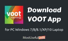 Download VOOT App for PC Windows 7/8/8.1/XP/10 Laptop