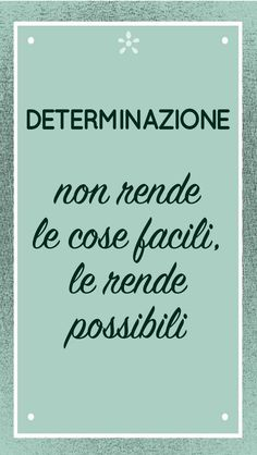 La determinazione Words Quotes, Love Quotes, Motivational Quotes, Inspirational Quotes, Italian Quotes, Lessons Learned In Life, Good Advice, Positive Vibes, Decir No