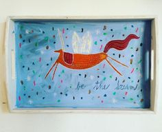 """""""be the dream"""" Illustration by Giada Floris  Unicorn on a wood tray. Original painting."""