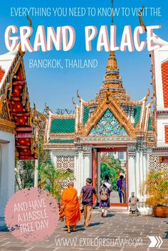 Everything You Need To Know To Visit The Grand Palace Bangkok Taiwan Travel, China Travel, Thai Travel, Solo Travel, Thailand Resorts, Bangkok Thailand, Grand Palace Bangkok, G Adventures, Chiang Mai