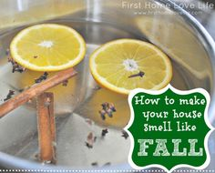 DIY How to get your house smelling delicious for fall.