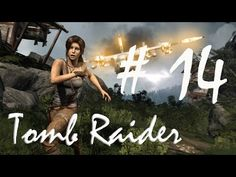 Tomb Raider Part 14 ANOTHER FINE MESS  - FIND A WAY OUT