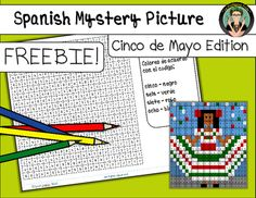 FREE! Cinco de Mayo Mystery Picture! Color By Number lesson by LaProfesoraFrida | Teachers Pay Teachers Spanish students practice colors and numbers (both numerals and words) with this fun and engaging Cinco de Mayo themed Mystery Picture!  Great for centers, morning work, homework, emergency substitute plans, fast finishers and a great way to celebrate El Cinco de Mayo!