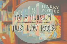two cappuccinos a day: Top 5 Thursday: Must Have Books