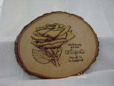 Old Friends :) Wood burning Given to one of my besties  - Linda Lou :)