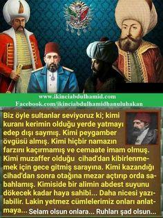 RABBİM onlardan razı olsun Wtf Fun Facts, Ottoman Empire, Wonderful Things, Islam, History, Quote, Education, Fun Facts, Historia