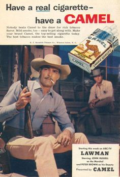 Camel Cigarettes Lawman John Russell 1958 - Mad Men Art: The Vintage Advertisement Art Collection Retro Advertising, Vintage Advertisements, Vintage Ads, Vintage Posters, Vintage Designs, For Sale Sign, Sale Signs, Lone Wolf Quotes, Vintage Cigarette Ads