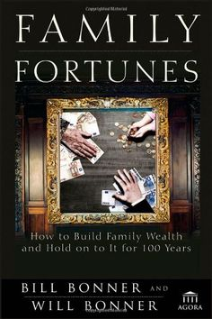 Family Fortunes: How to Build Family Wealth and Hold on t... https://www.amazon.com/dp/1118171411/ref=cm_sw_r_pi_dp_5kwHxb6BMVGJ5