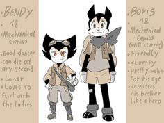 a kind of an old thing I did around 3 weeks ago  Bendy and Boris: The quest for the ink machinecenturies ago; the ink machine was a very needed devise in this world that cured an illness spreding around at the time  after the illness desappeared, the...