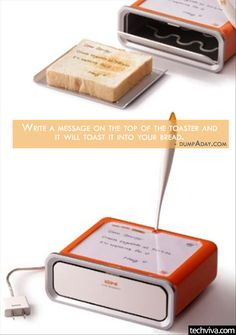 Toast Messenger - http://99viral.com/simple-ideas-that-are-simply-genius-part-10/