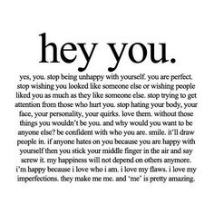 Hey you. Hey you. The Words, Great Quotes, Quotes To Live By, Remember Quotes, Awesome Quotes, Motivational Quotes, Inspirational Quotes, Quotable Quotes, Wise Quotes