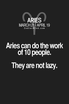 Zodiac Mind - Your source for Zodiac Facts Aries Zodiac Facts, Aries Quotes, Zodiac Mind, My Zodiac Sign, Life Quotes, Aries Ram, Aries Astrology, Aries And Sagittarius, Aries Woman
