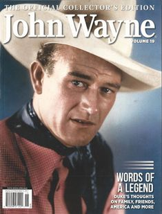 The Official Collector's Edition John Wayne Volume 19 Words Of A Legend NM John Wayne Quotes, Famous Legends, The Quiet Man, Actor John, Academy Award Winners, True Grit, Western Movies, Clint Eastwood, Classic Tv