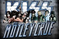 Motley Crue and Kiss go on tour together this summer! AWESOME!!!