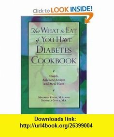 The What To Eat If You Have Diabetes Cookbook (9780809228171) Daniella Chace, Maureen Keane , ISBN-10: 0809228173  , ISBN-13: 978-0809228171 ,  , tutorials , pdf , ebook , torrent , downloads , rapidshare , filesonic , hotfile , megaupload , fileserve