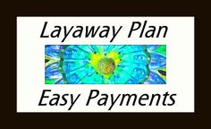 Layaway Plans / Easy Payments / No Interest /  by BuzyBeeBlooms