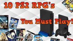 10 PS2 RPGS To Play