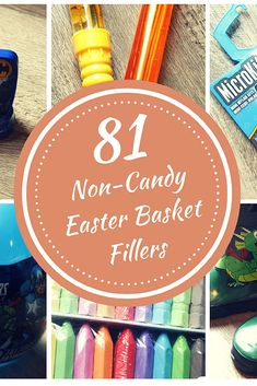 81 Non-Candy Eater Basket Fillers