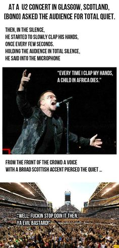Bono Gets Owned  - funny pictures #funnypictures ... Every time Bono hangs out with Jesse Helms I died.-  Devin Christopher Gray