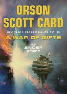 A War of Gifts: An Ender Story (Ender Wiggin Saga) by Orson Scott Card. $5.18. Author: Orson Scott Card. Series - Ender Wiggin Saga. Publisher: Tor Books; 1st edition (October 30, 2007). 128 pages. Save 60% Off!