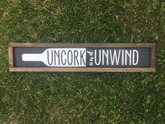 "Uncork and Unwind Sign - Uncork - Wine Sign - Black and White - Kitchen Decor - Kitchen Sign - Wood Signs - Wine - House of Jason (5""x24"") #DecoratingKitchen"