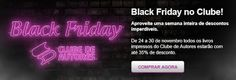 BLOG PROFGARCIA: Black Friday na Clube de autores descontos para va...