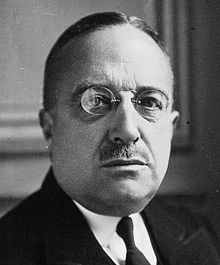 1927 ♦ May 25 - André Tardieu, three times Prime Minister of France (3 November 1929 – 17 February 1930; 2 March – 4 December 1930; 20 February – 10 May 1932) and a dominant figure of French political life in 1929–1932.