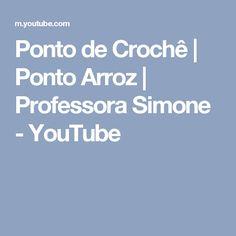 Ponto de Crochê   Ponto Arroz   Professora Simone - YouTube